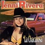 La Chacalosa Jenni Rivera