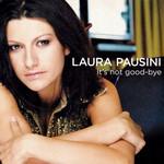 It's Not Good-Bye (Cd Single) Laura Pausini