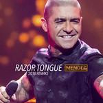 Razor Tongue (2018 Remake) (Cd Single) Dj Mendez