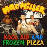 Kool Aid And Frozen Pizza (Cd Single) Mac Miller