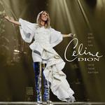 The Best So Far... 2018 Tour Edition Celine Dion