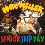 Senior Skip Day (Cd Single) Mac Miller