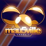 Mau5ville: Level 1 Deadmau5