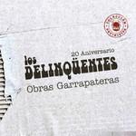Obras Garrapateras Los Delinqüentes
