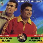 Fantastico Jesus Manuel & Victor Nain