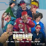 Bam Bam (Ft. Alexio, Jowell, Pacho El Antifeka, O'daniel, Jon Z & Ñengo Flow) (Remix) (Cd Single) Franco El Gorila