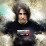 Todo Se Va (Cd Single) Danny Fornaris