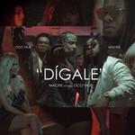 Digale (Featuring Oco Yaje) (Cd Single) Mackieaveliko