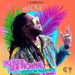 No Puede Ser Normal (Version Mambo) (Cd Single) Mackieaveliko