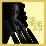 Me Tiene Asi (Cd Single) Mackieaveliko