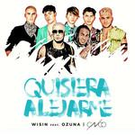 Quisiera Alejarme (Featuring Ozuna & Cnco) (Remix) (Cd Single) Wisin
