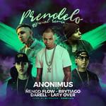 Prendelo (Featuring Ñengo Flow, Brytiago, Darell & Lary Over) (Remix) (Cd Single) Anonimus