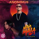 Nena Mala (Cd Single) Anonimus
