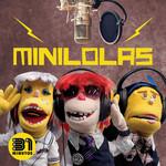 Minilolas (Featuring Las Minilolas) (Cd Single) 31 Minutos