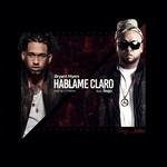 Hablame Claro (Featuring Ñejo) (Cd Single) Bryant Myers