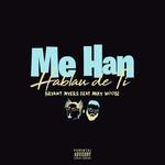 Me Han Hablau De Ti (Featuring Miky Woodz) (Cd Single) Bryant Myers