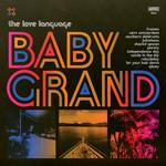 Baby Grand The Love Language
