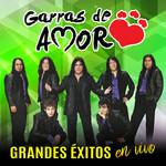 Grandes Exitos (En Vivo) Garras De Amor
