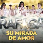 Su Mirada De Amor (Cd Single) Rafaga