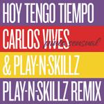 Hoy Tengo Tiempo (Pinta Sensual) (Play-N-skillz Remix) (Cd Single) Carlos Vives