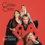 Mi Tributo A Juan Gabriel Cristian Castro