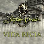 Vida Recia (Cd Single) La Septima Banda