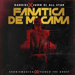 Fanatica De Mi Cama (Featuring Juhn El All Star) (Cd Single) Darkiel
