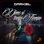 Dime Si Tengo Tiempo (Cd Single) Darkiel