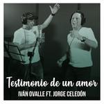 Testimonio De Un Amor (Featuring Jorge Celedon) (Cd Single) Ivan Ovalle