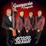 Acoso Sexual (Cd Single) Guayacan Orquesta