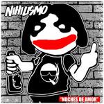Noches De Amor (Cd Single) Nihilismo