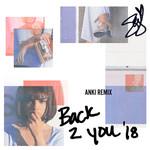 Back To You (Anki Remix) (Cd Single) Selena Gomez