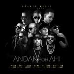 Andan Por Ahi (Ft. Cosculluela, Ozuna, Farruko, Nicky Jam, Arcangel, Zion & Bad Bunny) (Cd Single) Wisin