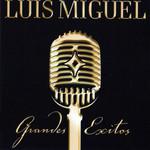 Grandes Exitos Luis Miguel
