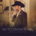 No Te Contaron Mal (Cd Single) Christian Nodal