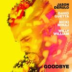 Goodbye (Featuring David Guetta, Nicki Minaj & Willy William) (Cd Single) Jason Derulo