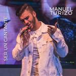 Ser Un Cantante (Cd Single) Manuel Turizo