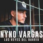 Los Reyes Del Barrio (Cd Single) Nyno Vargas