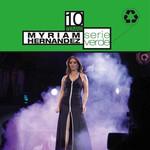 Serie Verde Myriam Hernandez
