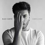 Complicado (Edicion Deluxe) Blas Canto