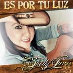 Es Por Tu Luz (Cd Single) Shelly Lares