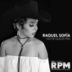 No Me Queda Mas (Cd Single) Raquel Sofia