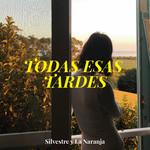 Todas Esas Tardes (Cd Single) Silvestre Y La Naranja