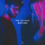 Whiplash (Featuring Kaela Sinclair) (Cd Single) R3hab