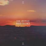 Radio Silence (Featuring Jocelyn Alice) (Cd Single) R3hab