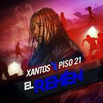 El Rehen (Featuring Piso 21) (Cd Single) Xantos