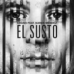 El Susto (Featuring Karen Mendez) (Cd Single) Chano!