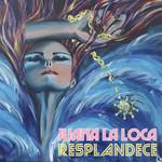 Resplandece Juana La Loca