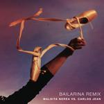 Bailarina (Featuring Carlos Jean) (Remix) (Cd Single) Maldita Nerea