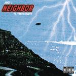 Neighbor (Featuring Travis Scott) (Cd Single) Juicy J